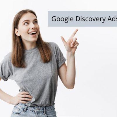 Cách tạo chiến dịch quảng cáo Google Discovery